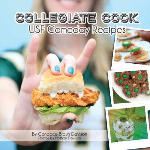 Collegiate Cook's USF Gameday Recipes Cookbook